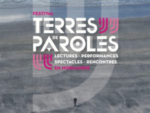 Festival Terres de paroles en Normandie