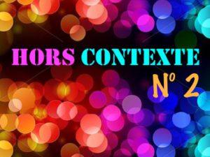 2e rendez-vous Hors Contexte Paris