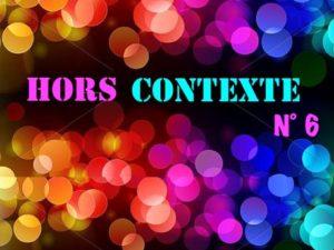 Rendez-vous Hors-Contexte n° 6