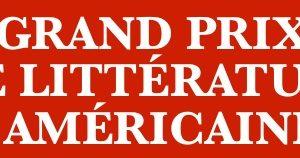 Grand prix de littérature américaine – 1re sélection