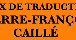 La sélection du Prix Pierre-François Caillé de la traduction 2019
